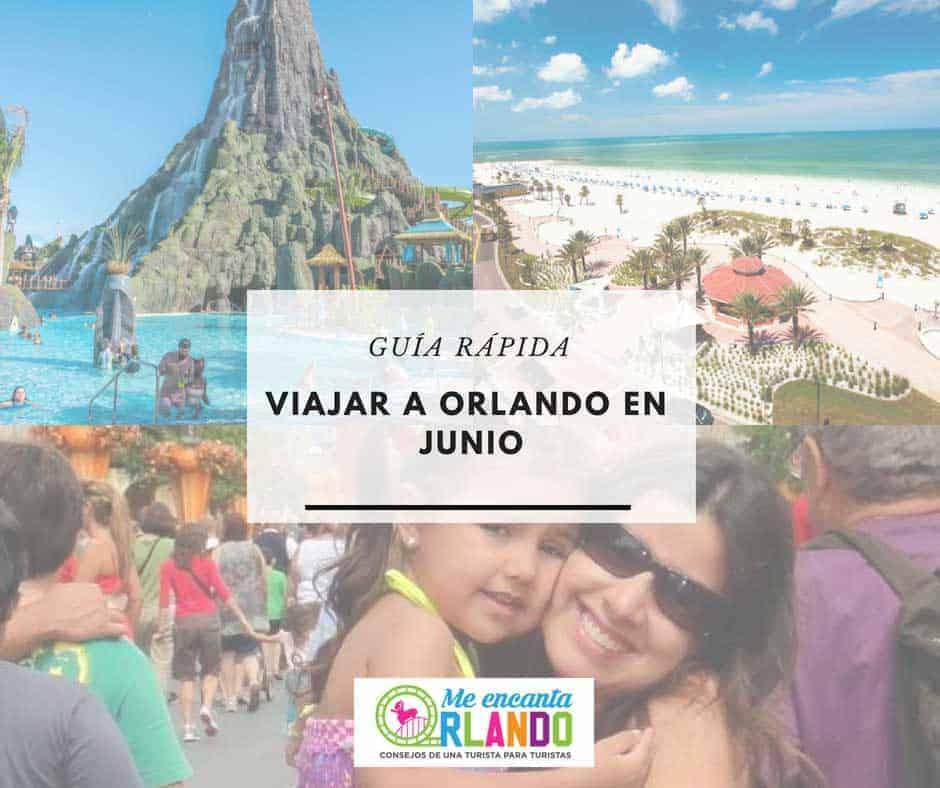 Viajar a Orlando en Junio