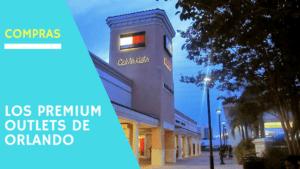 Los Premium Outlets de Orlando