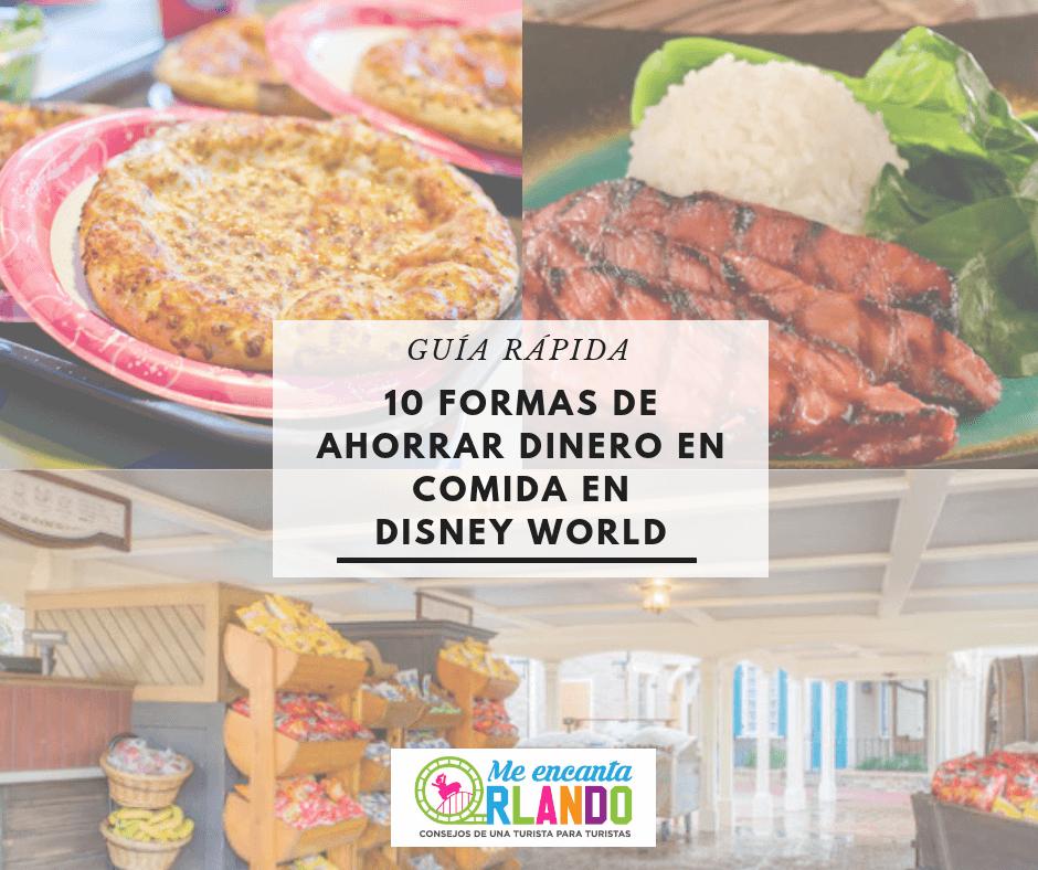 Ahorrar dinero en comida en Disney